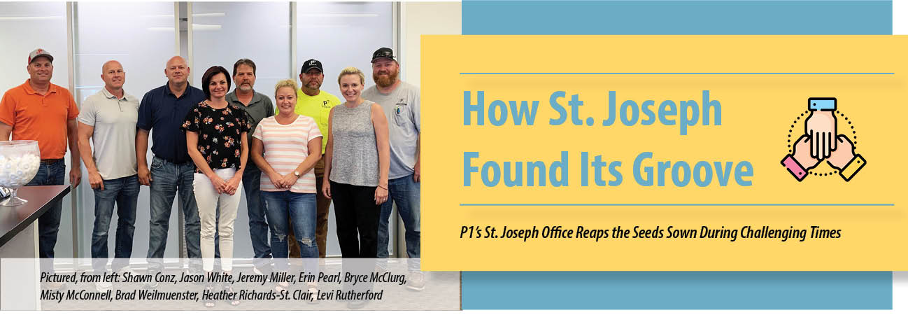 How St. Joseph Found Its Groove: P1's St. Joseph Office Reaps the Seeds Sown During Challenging Times