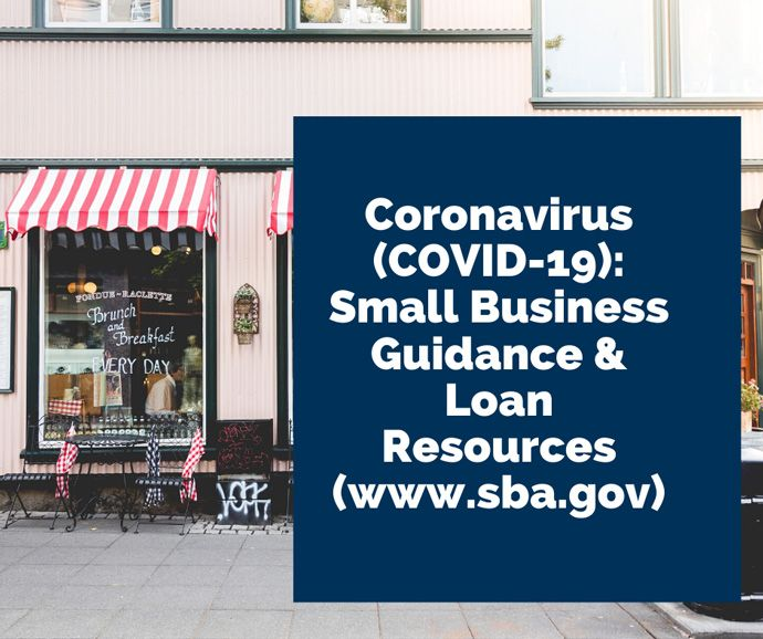 Cornoavirus (COVID-19): Small Business Guidance and Loan Resources
