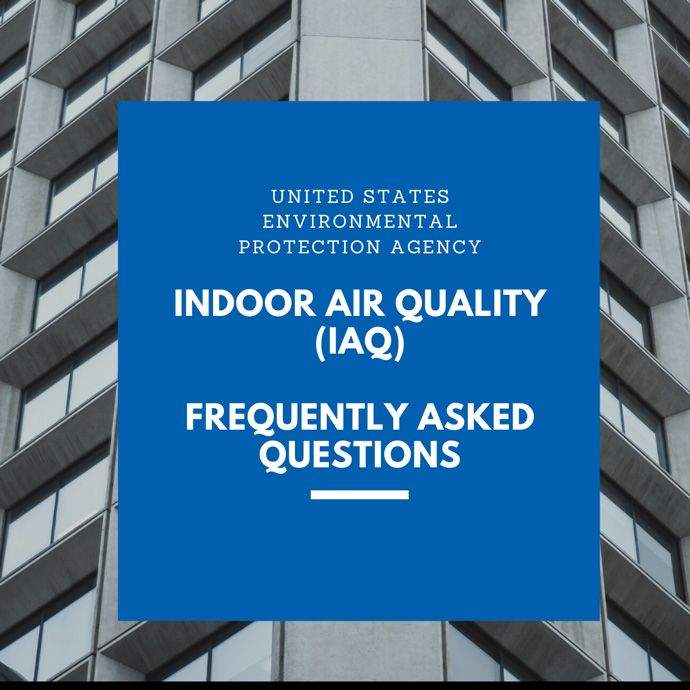 Indoor Air Quality (IAQ) FAQ